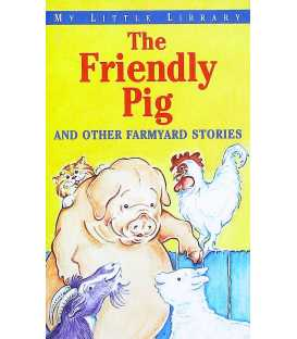 The Friendly Pig (My Little Library)