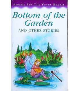 Bottom of the Garden and Other Stories