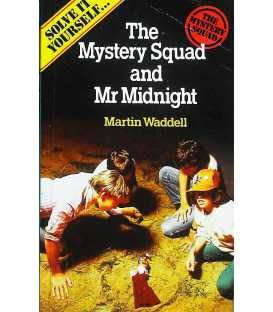 The Mystery Squad and Mr Midnight