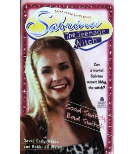Good Switch, Bad Switch (Sabrina the Teenage Witch, Book 3)