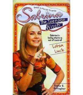 Lotsa Luck (Sabrina the Teenage Witch, Book 10)