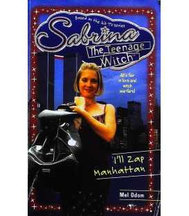 I'll Zap Manhattan (Sabrina the Teenage Witch, Book 18)