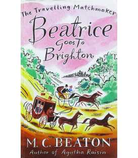 Beatrice Goes to Brighton (The Travelling Matchmaker)