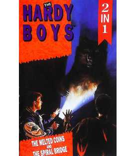 The Melted Coins / The Mystery of the Spiral Bridge (The Hardy Boys 2 in 1)