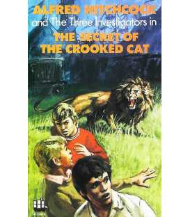 The Secret Of The Crooked Cat (Alfred Hitchcock and The Three Investigators Series)