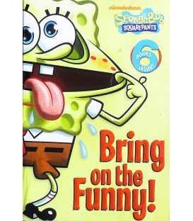 Bring on the Funny! (SpongeBob Squarepants)
