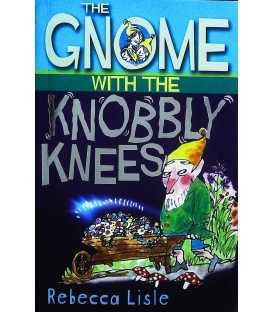 The Gnome with the Knobbly Knees