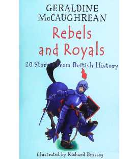Rebels and Royals (20 Stories from British History)