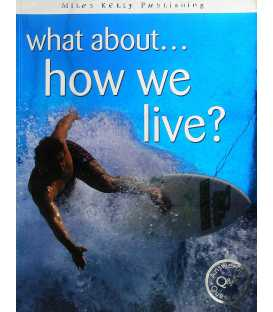 What About... How We Live?