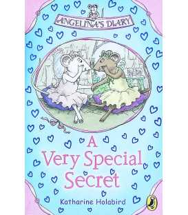A Very Special Secret (Angelina's Diary)