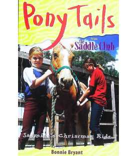 Jasmine's Christmas Ride (Pony Tails from The Saddle Club Book 4)