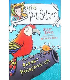Parrot Pandemonium (The Pet Sitter)