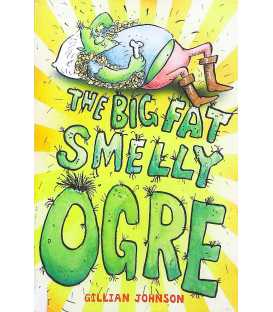 The Big Fat Smelly Ogre