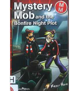 Mystery Mob and the Bonfire Night Plot
