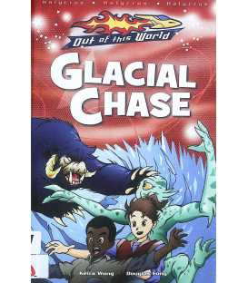 Glacial Chase (Out of the World)