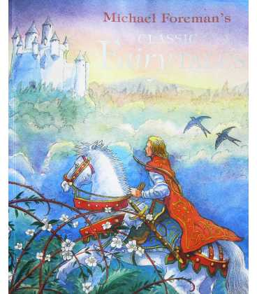 Michael Foreman's Classic Fairy Tales