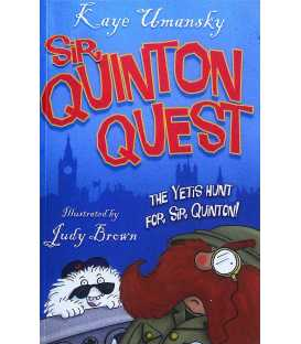 The Yetis Hunt For Sir Quinton