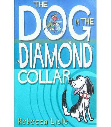 The Dog in the Diamond Collar