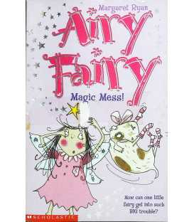 Magic Mess! (Airy Fairy)