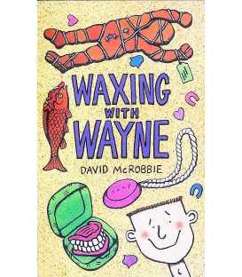 Waxing with Wayne