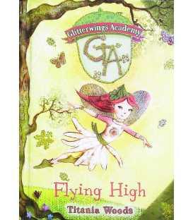 Flying High (Glitterwings Academy : Book 1)