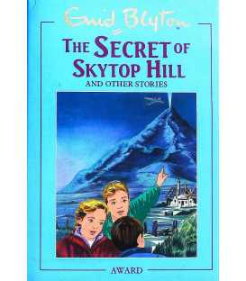 The Secret of Skytop Hill and Other Stories