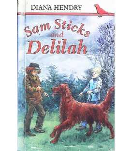 Sam Sticks and Delilah