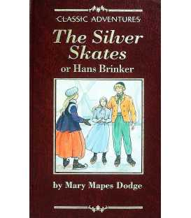 The Silver Skates (Classic Adventures)