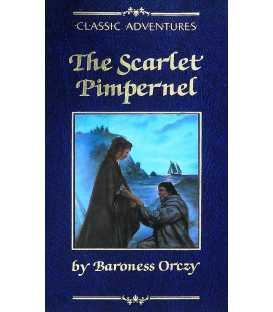 The Scarlet Pimpernel (Classic Adventures)