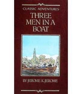 Three Men in a Boat (Classic Adventures)