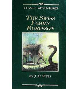 The Swiss Family Robinson (Classic Adventures)
