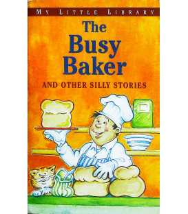 The Busy Baker And Other Silly Stories
