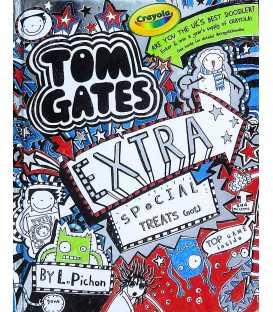 Tom Gates Extra Special Treats (not)
