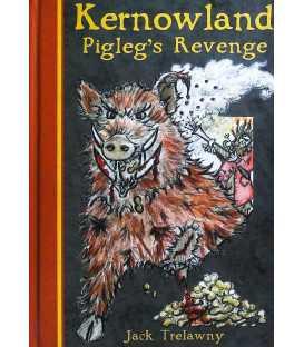 Pigleg's Revenge (Kernowland Book 4)