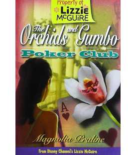 The Orchids and Gumbo Poker Club (Lizzie McGuire)