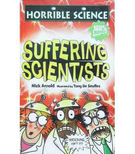 Suffering Scientists (Horrible Science)