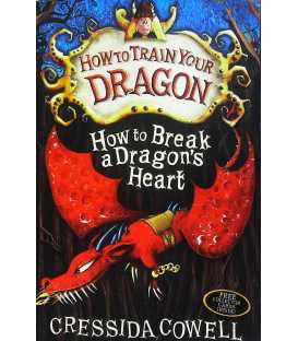 How to Break a Dragon's Heart (How to Train Your Dragon)