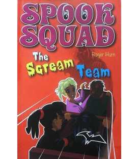 The Scream Team (Spook Squad)