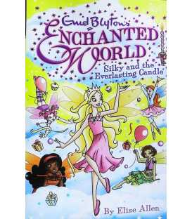 Silky and the Everlasting Candle (Enid Blyton's Enchanted World)