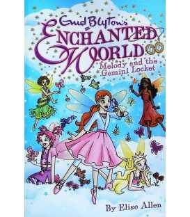 Melody and the Gemini Locket (Enid Blyton's Enchanted World)
