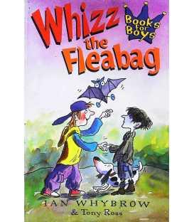 Whizz the Fleabag (Books for Boys)