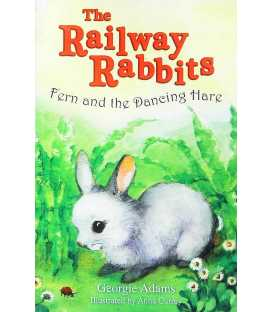Fern and the Dancing Hare (The Railway Rabbits)