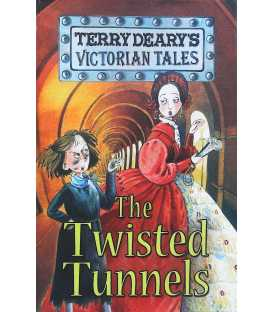 The Twisted Tunnels (Victorian Tales)
