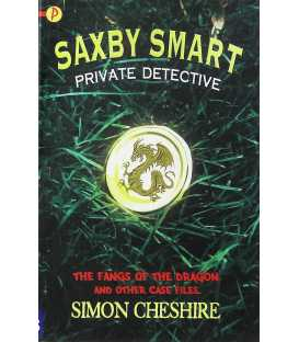 The Fangs of the Dragon and Other Case Files (Saxby Smart Private Detective - 2)