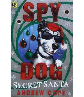Spy Dog Secret Santa (Spy Dog Series)