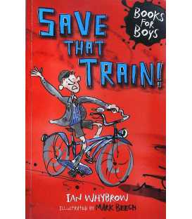 Save That Train! (Books for Boys)