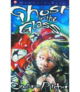 Ghost in the Glass (Mammoth Read)