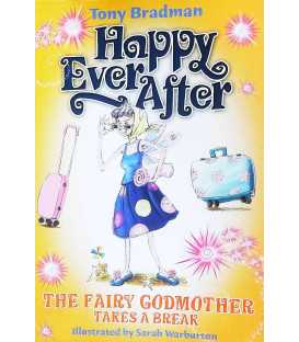 The Fairy Godmother Takes a Break (Happy Ever After)