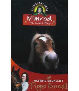 Nimrod the Circus Pony (Tilly's Pony Tails)