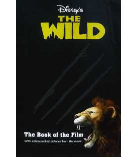 Disney the Wild (The Book of the Film)